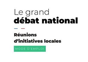 Le Grand Débat National : mode d'emploi